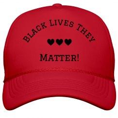 Black Lives They Matter Hot Pink Trucker Cap