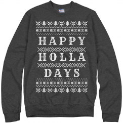 Happy Holla Days Grey