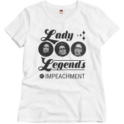 Lady Legends of Impeachment