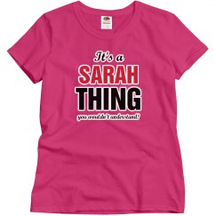 It's a Sarah Thing