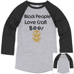 Black People Love Craft beer