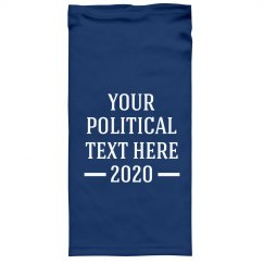 Your Political Text Custom Face Gaiter