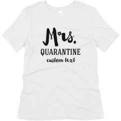 Mr. & Mrs. Custom Quarantine