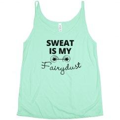 Sweat is my Fairydust