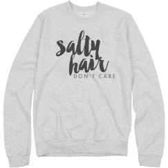 Salty Hair Don't Care Pullover