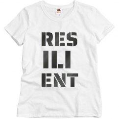 RESILIENT Gun Metal Text Ladies T-Shirt