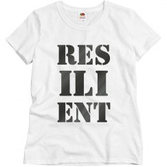 RESILIENT Gun Metal Text Ladies T-Shirt
