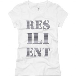 RESILIENT Silver Metallic Text Ladies T-Shirt