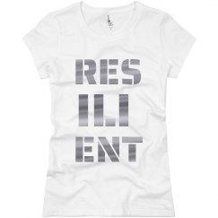 RESILIENT Silver Metallic Text Ladies T-Shirt