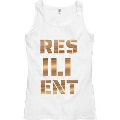 RESILIENT Gold Metallic Text Ladies Tank Top