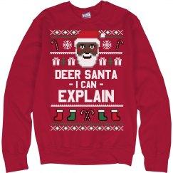 Explain To Santa Ugly Sweater