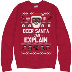 Explain To Santa Ugly Sweater