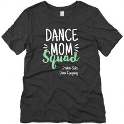 Dance Mom Squad Tee Shirt