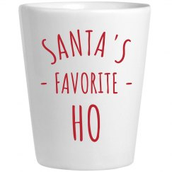 Santa's Favorite Ho Shot Glass