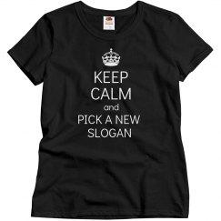 Keep Calm new Slogan