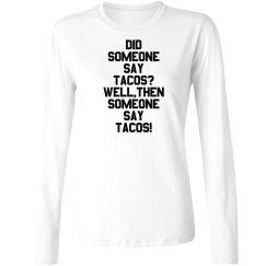 Did Someone Said Tacos Cinco De Mayo Tshirt