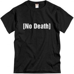 No Death Tshirt