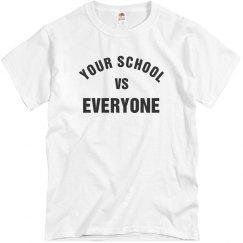 Your School VS Everyone