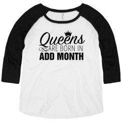 Queens Are Born Plus Sized Raglan