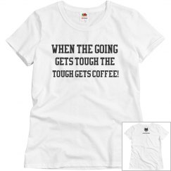 tough coffee