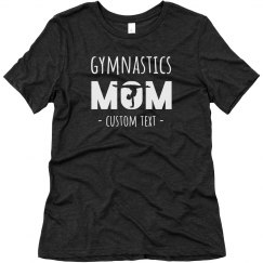 Gymnastics Mom custom Tee