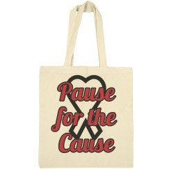 Pause for the Cause Bag