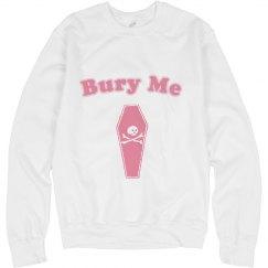 Bury Me Crew neck