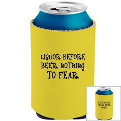 Liquor Before Beer