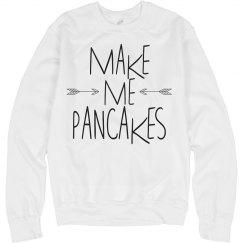 Make Me Pancakes