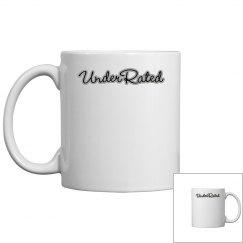 Under Rated  mug