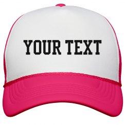 Custom Neon Pink Hat