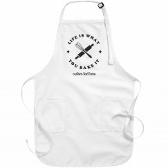 Life is What you Bake it Custom Apron