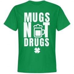 Mugs Over Drugs