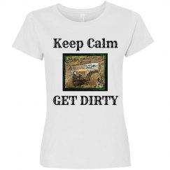Keep Calm & Get Dirty