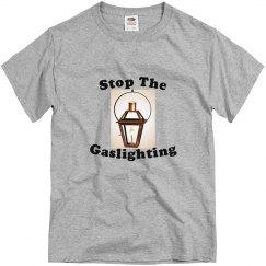 Stop The Gaslighting
