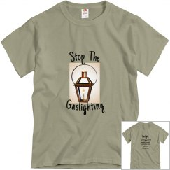 Stop The Gaslighting (definition on back)