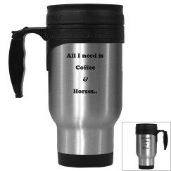 """All I need"" Travel Mug"