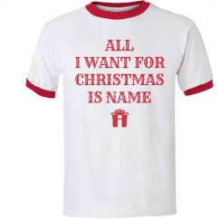 All I Want For Christmas Is Name
