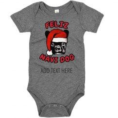 Feliz Navi Dog Custom Chirstmas Baby
