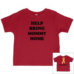 Bring Mommy Home Tee