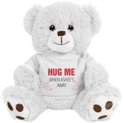 Hug me when Ashlee's away