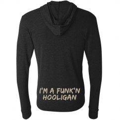 I'm A Funk'n Hooligan