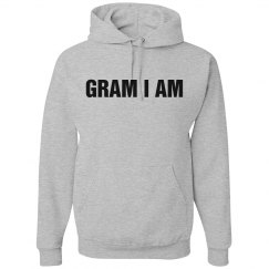 Gram I Am Grandmother Hoodie