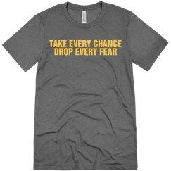 Take Every Chance