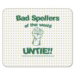 Bad Spellers Mouse Pad green