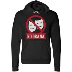 No Drama Hoodie