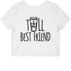 Tall Best Friend Latte