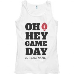 Oh Hey, Game Day Custom Tailgate Tank