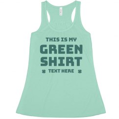 My Green Shirt St. Patrick's Day Custom Crop