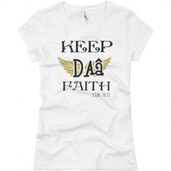 KEEP DA' FAITH 1 Cor. 16:13
